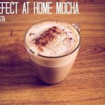 Mochas that you should try out at home
